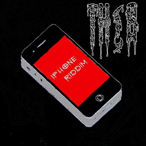 Iphone Riddim [Explicit]