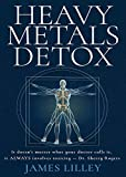 HEAVY METALS DETOX: The Easy Way to Detoxify - Detoxification Helps Protect Against Accelerated Aging, Sickness, Brain Fog, & Fatigue