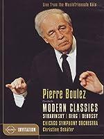 Pierre Boulez Modern Classics [DVD]