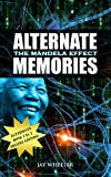 Alternate Memories: The Mandela Effect: Deluxe Edition