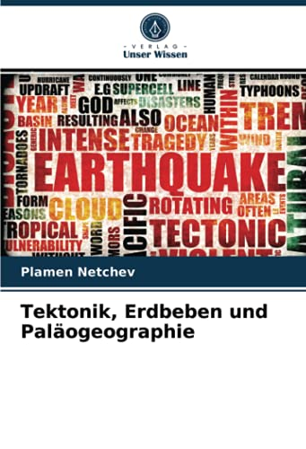 Tektonik, Erdbeben und Paläogeographie