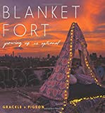 Blanket Fort: Growing Up Is Optional