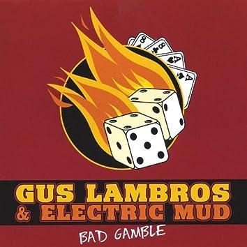 Bad Gamble