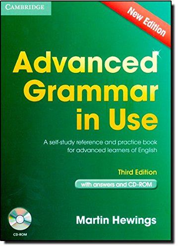 Advanced Grammar in Use with Answers: A Self-Study Reference and Practice Book for Advanced Learners of English. Con CD-ROM