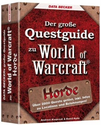 Der große Questguide zu World of Warcraft: Horde