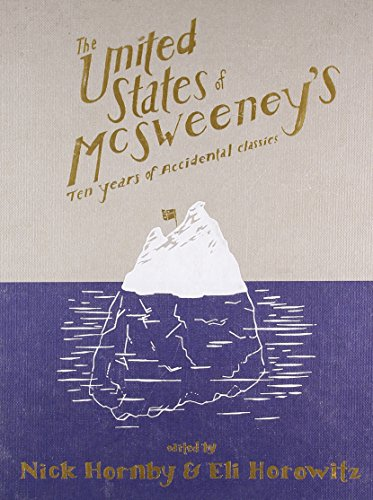 The United States of McSweeney's: Ten Years of Accidental