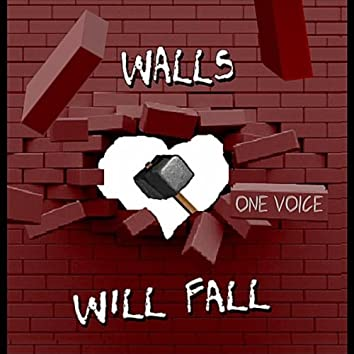 Walls Will Fall