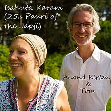 Bahuta Karam (25th Pauri of the Japji)