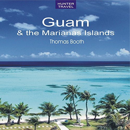 Guam & the Marianas Islands audiobook cover art