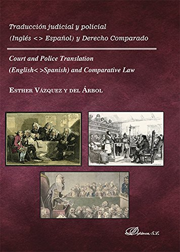 Traducción judicial policial. Inglés-Español derecho