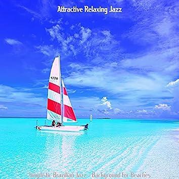 Simplistic Brazilian Jazz - Background for Beaches