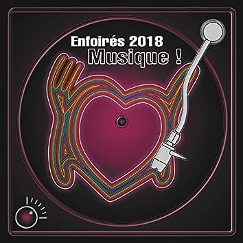 Enfoirés 2018 : musique ! (Live)