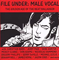 File Under: Male Vocal - The Golden Age of the Bea
