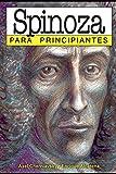 Spinoza para principiantes: con ilustraciones de Enrique Alcatena (PARA PRINCIPIANTES - LONGSELLER)