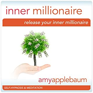 Release Your Inner Millionaire (Self-Hypnosis & Meditation) audiobook cover art
