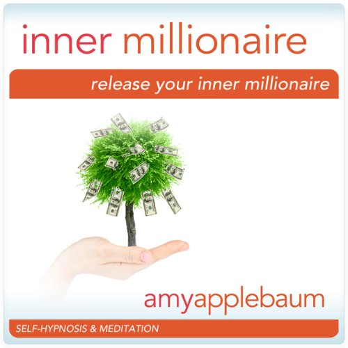 Release Your Inner Millionaire (Self-Hypnosis & Meditation) cover art