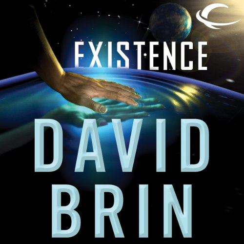 Existence                   Written by:                                                                                                                                 David Brin                               Narrated by:                                                                                                                                 Kevin T. Collins,                                                                                        Robin Miles,                                                                                        L. J. Ganser                      Length: 32 hrs and 30 mins     3 ratings     Overall 5.0