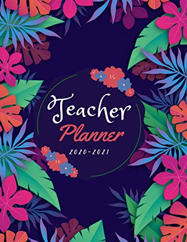 Teacher planner 2020 2021: Teacher lesson Planner and Record Book diary Flower Cover | Weekly and Monthly calendar for Teachers | Academic | Objectifs ... organiser | yearly Large A4 | hardback
