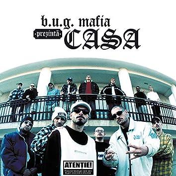 B.U.G. Mafia Prezinta Casa