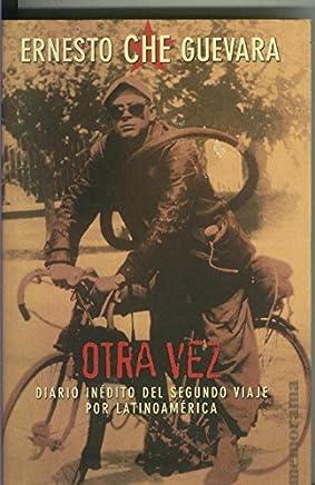 Otra vez, diario inedito de Che Guevara
