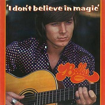 I Don't Believe In Magic