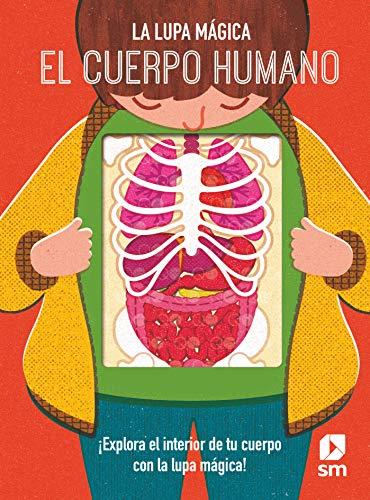 El cuerpo humano (La lupa ma´gica)