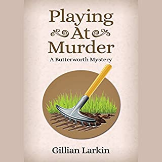 Playing at Murder     A Butterworth Mystery, Book 1              By:                                                                                                                                 Gillian Larkin                               Narrated by:                                                                                                                                 sangita chauhan                      Length: 1 hr and 48 mins     Not rated yet     Overall 0.0