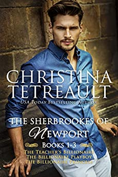 The Sherbrookes of Newport Box Set One by [Christina Tetreault]