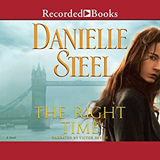 The Right Time                   By:                                                                                                                                 Danielle Steel                               Narrated by:                                                                                                                                 Victor Bevine                      Length: 9 hrs and 9 mins     14 ratings     Overall 4.4