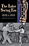 Later Swing Era, 1942 to 1955