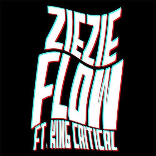 ZIEZIE feat. King Critical
