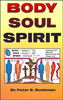 Body, Soul, And Spirit