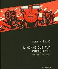 L'homme qui tua Chris Kyle par Fabien Nury