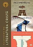 Box Clássicos da literatura cristã (Vol. 1): Pais Apostólicos, Confissões e Imitação de Cristo (Portuguese Edition)