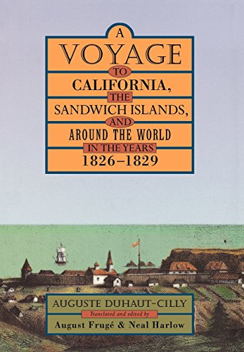 A Voyage to California, the Sandwich Islands, and Around the World in the Years 1826-1829