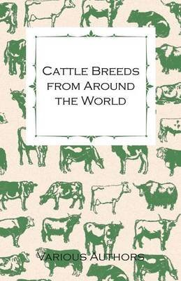 By Various Cattle Breeds from Around the World - A Collection of...
