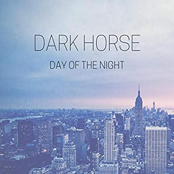 Day of the Night