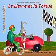 Le Lièvre et la Tortue (Contes & Fables) (French Edition)