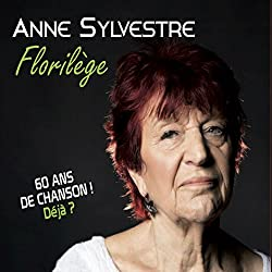 Florilège-60 Ans de Chanson Déjà