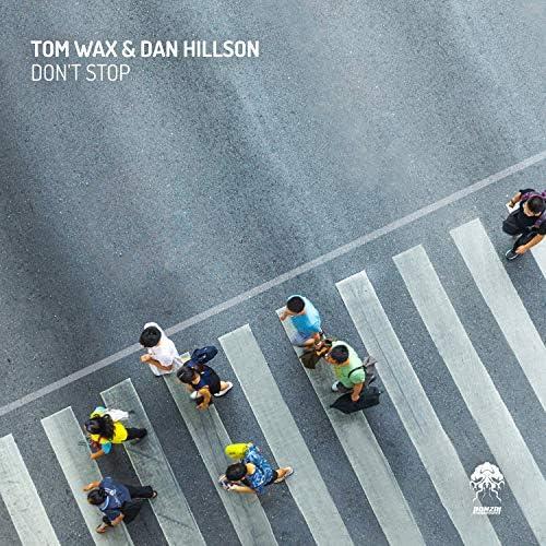 Tom Wax & Dan Hillson