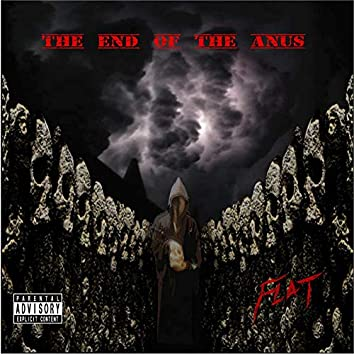 The end of the anus