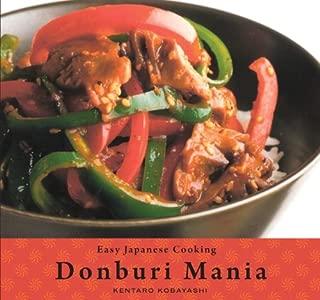 Easy Japanese Cooking: Donburi Mania