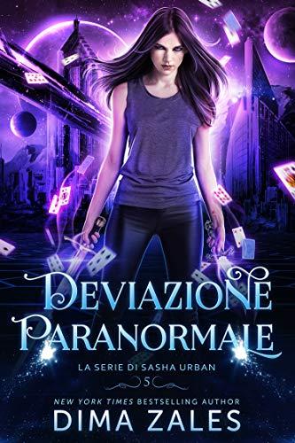 Deviazione Paranormale (La serie di Sasha Urban Vol. 5)