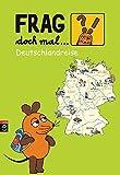 Frag doch mal die ... Maus  - Deutschlandreise