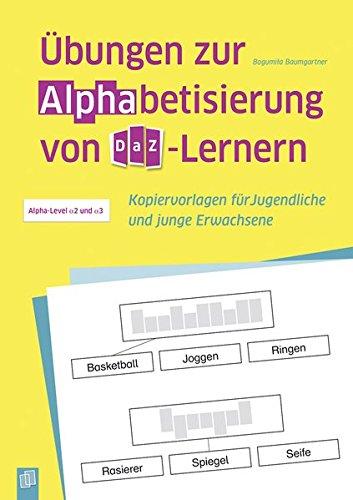 Übungen zur Alphabetisierung von DaZ-Lernern: Kopiervorlagen für Jugendliche und junge Erwachsene