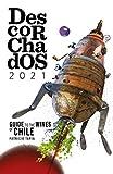 Descorchados 2021 Chile: Patricio Tapia (English Edition)