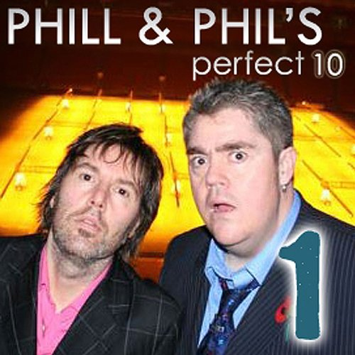 The Perfect Ten with Phill Jupitus & Phil Wilding: Volume 1 audiobook cover art