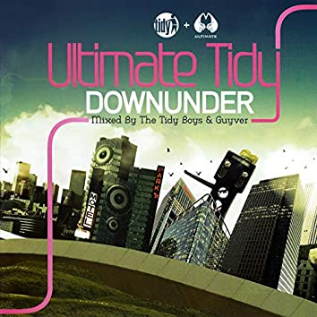 Ultimate Tidy Downunder