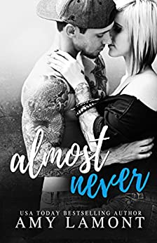 Almost Never by [Amy  Lamont]