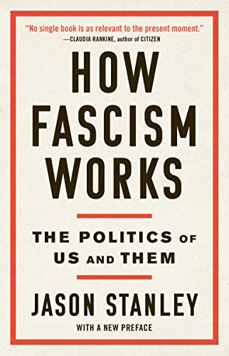 How Fascism Works: The Politics ...